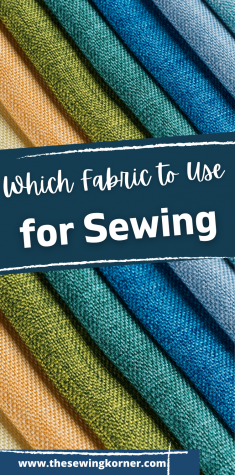 1 Which Fabric to Use for Sewing