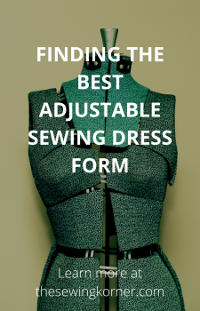 FINDING THE BEST ADJUSTABLE SEWING DRESS FORM