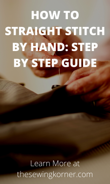 HOW TO STRAIGHT STITCH BY HAND – STEP BY STEP GUIDE (1)