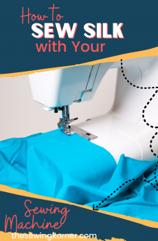 How to sew silk with your sewing machine, tips featured by top US sewing blogger, The Sewing Korner