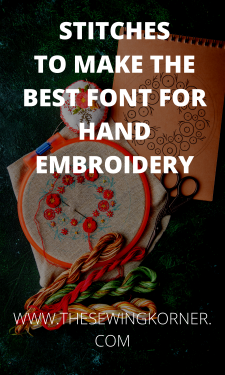 STITCHES TO MAKE THE BEST FONT FOR HAND EMBROIDERY