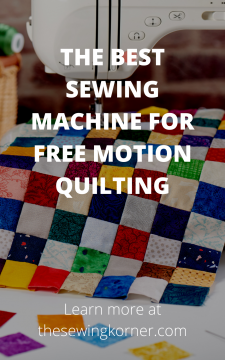 THE BEST SEWING MACHINE FOR FREE MOTION QUILTING (1)