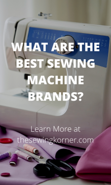 WHAT ARE THE BEST SEWING MACHINE BRANDS_