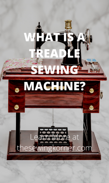 WHAT IS A TREADLE SEWING MACHINE_
